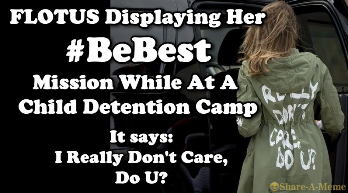 FLOTUS Displaying Her BeBest Mission While At Child Detention Camp