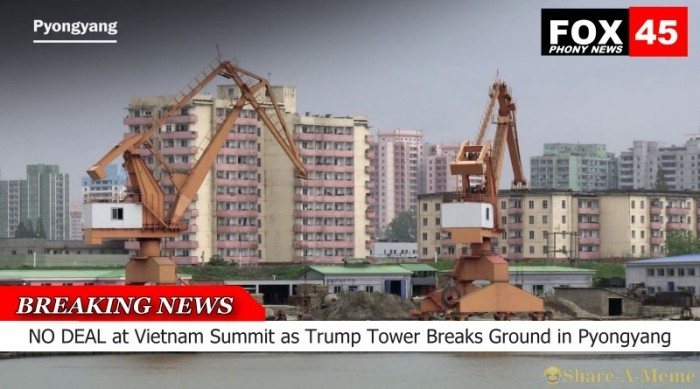 NO DEAL at Vietnam Summit as Trump Tower Breaks Ground in Pyongyang