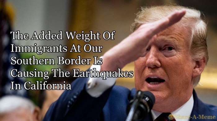 Earthquakes In California Caused By Immigrants